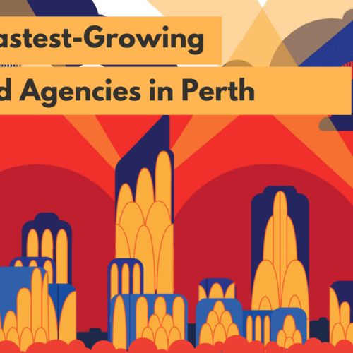 The 20 Fastest Growing Digital Ad Agencies in Perth